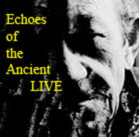 echoesoftheancient Echoes of the Ancient LIVE (Album)